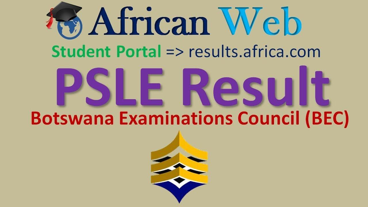 BEC Results 2017 -Botswana Examinations Council (BEC ...