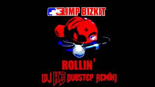 Limp Bizkit - Rollin (H3 Dubstep Remix)