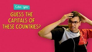 Can You Guess The Capitals Of These Countries? | Ft. Kanishk |  Ok Tested