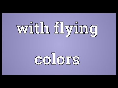 With flying colors Meaning Mp3