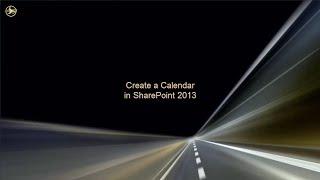 Create a Calendar in SharePoint 2013