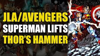 Superman Lifts Thor's Hammer (JLA/Avengers: Marvel Vs DC Crossover)