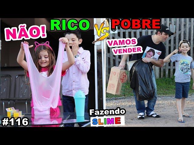RICO VS POBRE FAZENDO AMOEBA / SLIME #116