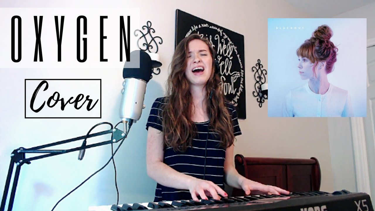 Oxygen By Steffany Gretzinger Cover Youtube