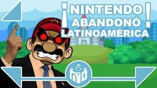 ¿Por qué Nintendo ODIA LATINOAMERICA? | N Deluxe