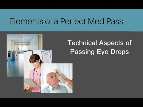 Perfect Med Pass - Passing Eye Drops