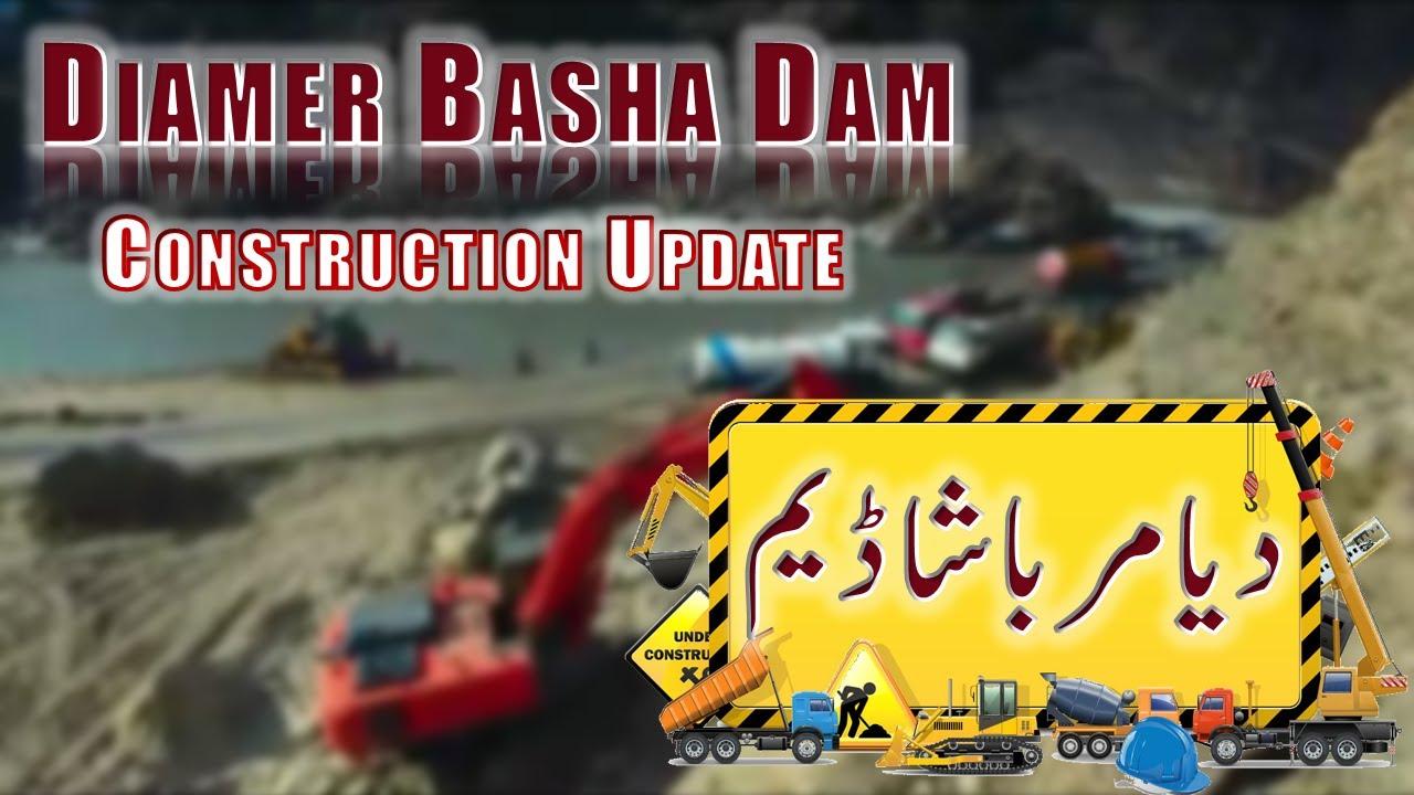 Diamer Basha Dam - Progress update