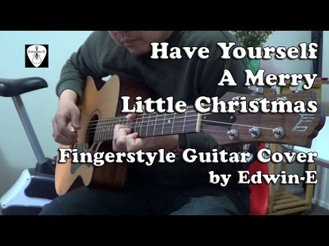 Have Yourself A Merry Little Christmas Frank Sinatra Fingerstyle