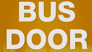 Bus Door SOUND EFFECT - Bus Truck Tür SOUNDS