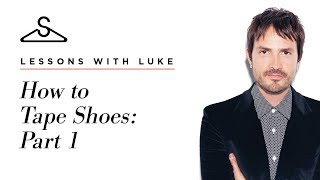 Lessons with Luke: How To Tape Shoes {Part 1}