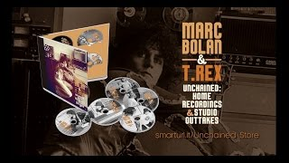 T.Rex Unchained: Home Recordings & Studio Outtakes Deluxe 2015 Edition Trailer