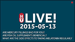 May 13th, 2015 - LIVE - Are mercury fillings bad for you? Are fish oil supplements beneficial?