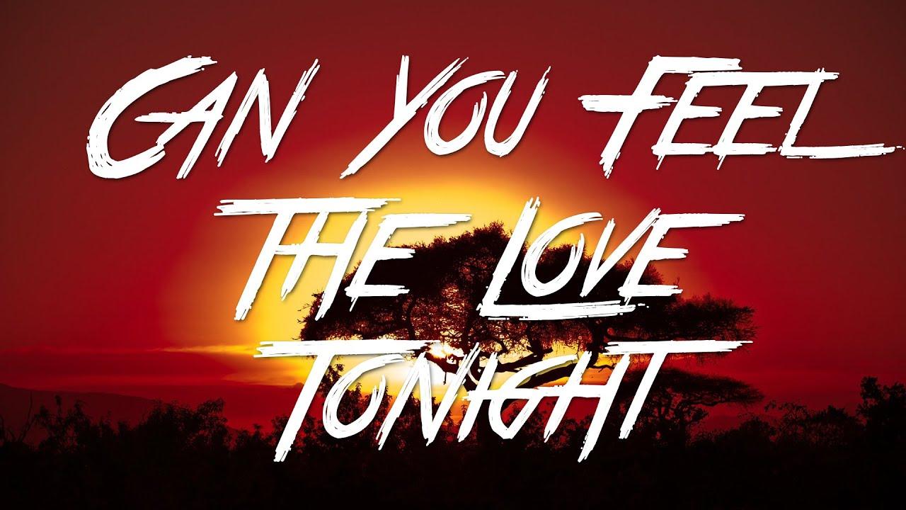 Download Can You Feel The Love Tonight - Elton John (Lyrics) [HD]