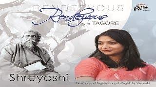 rabindranath-tagore-songs-in-english-shreyashi-rendezvous-with-tagore