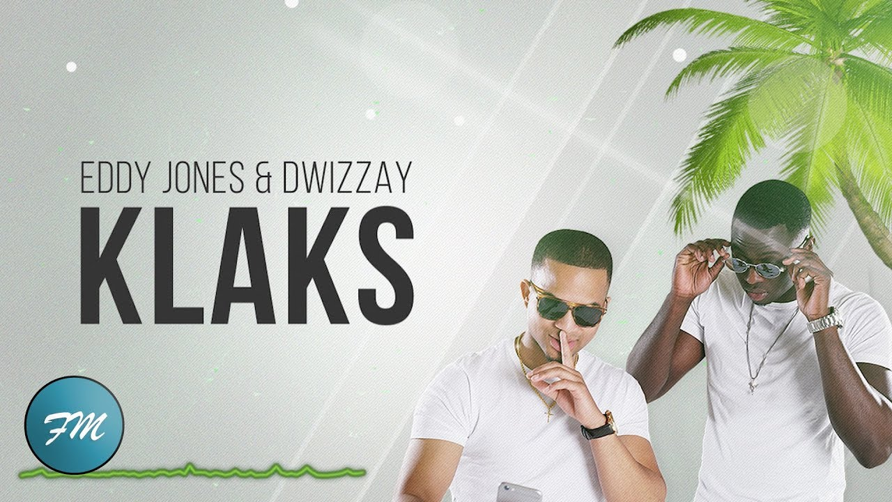 Eddy Jones Dwizzay Klaks Prod Jayshon Lyric Video Youtube