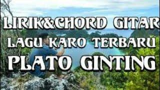 Lagu Karo Terbaru 2019.  Chord Gitar. Plato Ginting aku sisada denga