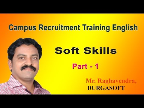 Soft Skills By Raghavendra - Part - 1 (Campus Recruitment Training)