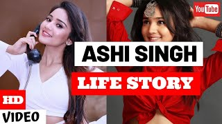 Ashi Singh Life Story | Lifestyle | Glam Up