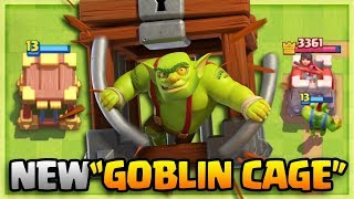 New GOBLIN CAGE Gameplay! Clash Royale New Card May Update
