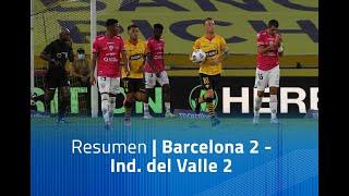 Resumen: Barcelona 2 - Ind. del Valle 2