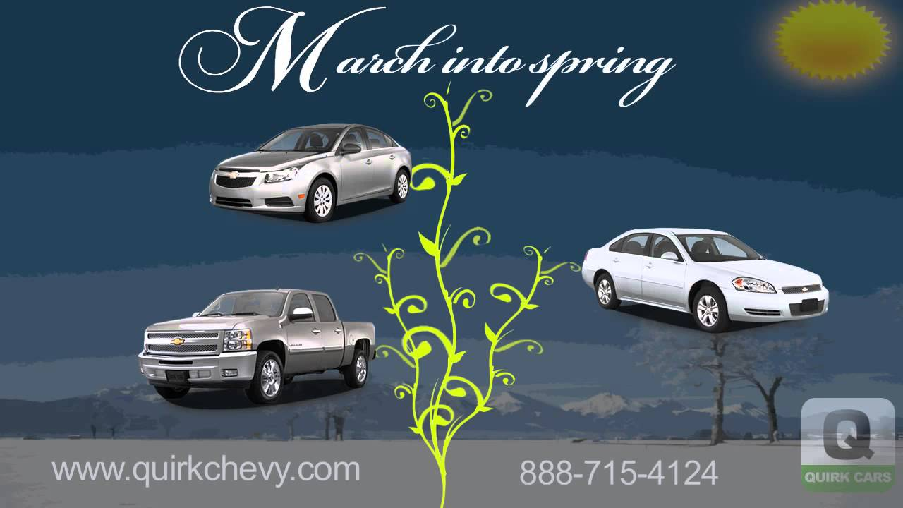 March Into Spring With Quirk Chevrolet   Braintree, MA