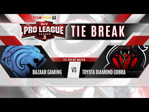 RoV Pro League Season 3 Presented by TrueMove H : Tie Break
