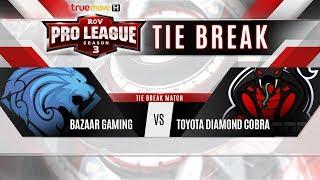 RoV Pro League Season 3 Presented by TrueMove H : Tie Break