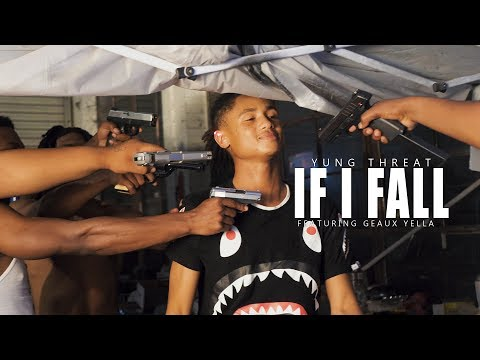 Yung Threat x Geaux Yella - If I Fall | Official Music Video | TWONESHOTTHAT™