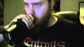 Cannibal Corpse - Evisceration Plague (Vocal Cover)