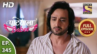 Patiala Babes - Ep 345 - Full Episode - 23rd March, 2020