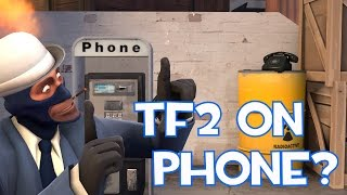 TF2 Gameplay On Phone?