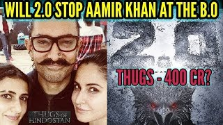 WILL THUGS OF HINDOSTAN EARN 400cr + AFTER 2POINT0 RELEASE DATE   AAMIR KHAN   RAJNIKANTH   AKSHAY