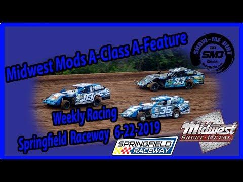S03-E314 Midwest Mods A-Class A-Feature Springfield Raceway 6-22-2019 #DirtTrackRacing
