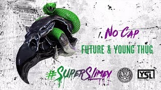 Future Young Thug Super Slimey