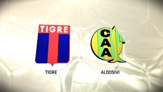 Tigre vs Aldosivi full match