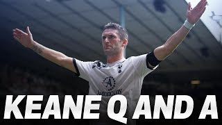 ROBBIE KEANE Q & A | KEANO ANSWERS YOUR QUESTIONS!