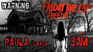 3 AM WARNING!! Paula Comes at 3am Caught On Camera! The SCARIEST Ghost Video Ever! Friday The 13th!