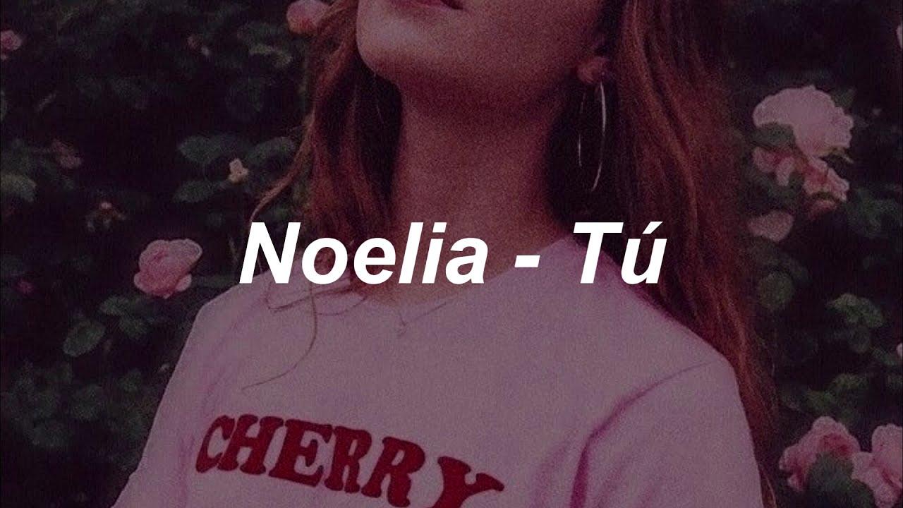 Download Noelia - TU -  [letra]