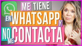 Me Tiene en WhatsApp y No me Contacta   ¿Por Qué te Tiene en sus Contactos pero no te Habla?