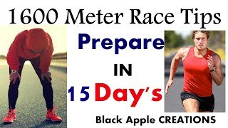 1600 Meter RUNNING Race in 15 DAYS How To Prepare...1600 Meter Race TIPS & TRICKS in HINDI