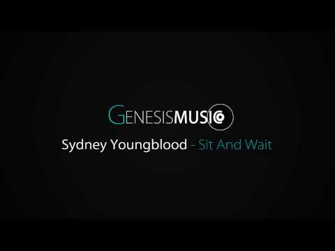 Sydney Youngblood - Sit And Wait (HD) (GENESISMUSIC)