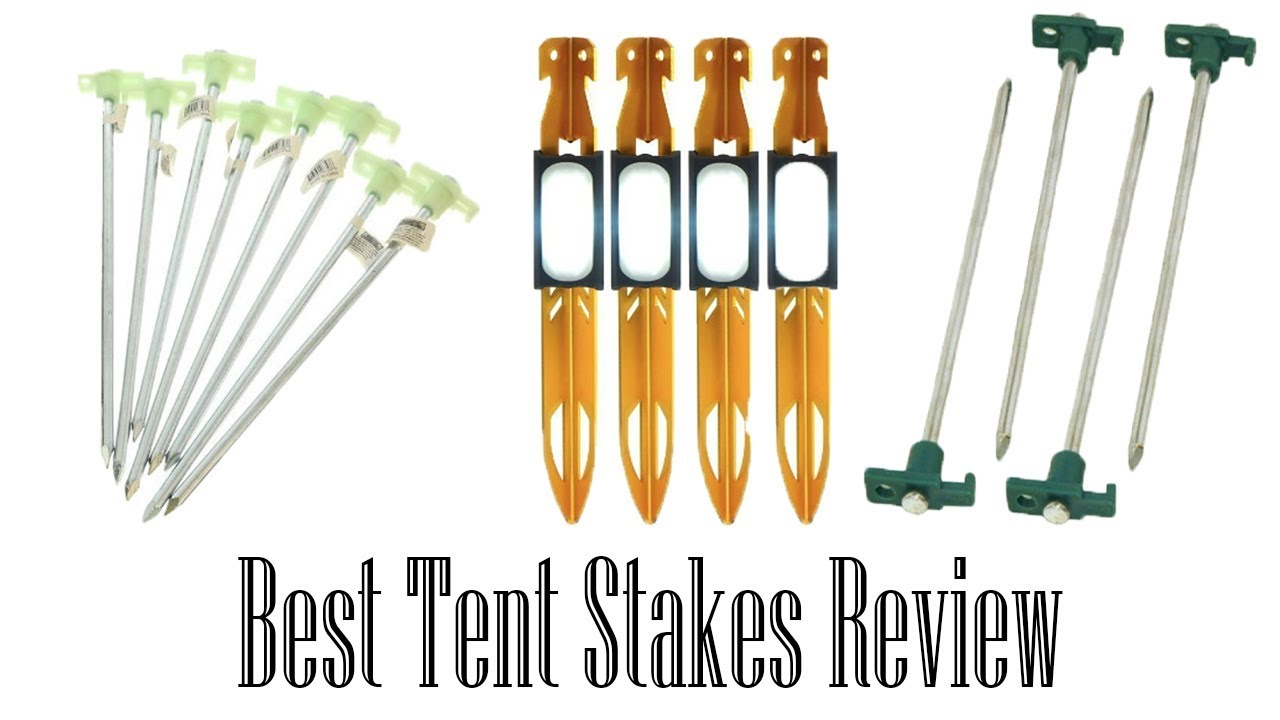 ??7 Best Tent Stakes You Should Get Now | Best Tent Stakes ( Review 2017 )??  sc 1 st  YouTube & ??7 Best Tent Stakes You Should Get Now | Best Tent Stakes ...