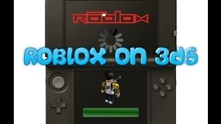 ROBLOX on 3DS (Editing Test)