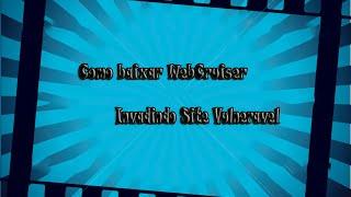 como Baixar WebCruiser e Invadir Site Vulnereis #2