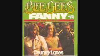 The Bee Gees - Fanny ( Be Tender with My Love )