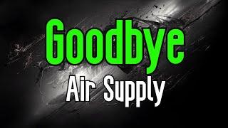 Goodbye (KARAOKE) | Air Supply