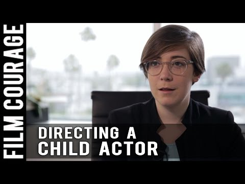 Directing A Child Actor by Anna Rose Holmer