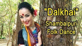 """""""Dalkhai"""" Shambalpuri Folk Dance"""