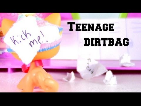 LPS~Teenage Dirtbag MV