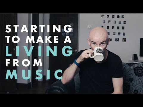 STARTING TO MAKE A LIVING FROM MUSIC - Nusic.org.uk Advice Guide